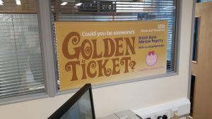 And this poster of the Golden Ticket was in one of the donor centres where Margot's uncle Ivor recently went to give blood. These feature in all 25 donor centres nationally.